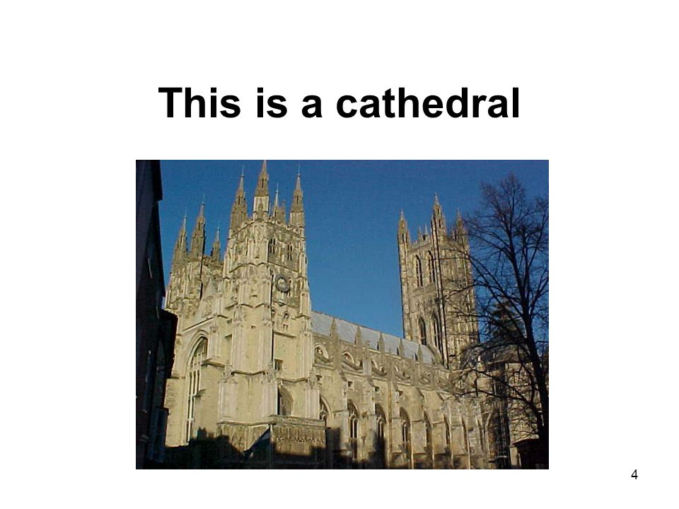 This is a cathedral 4