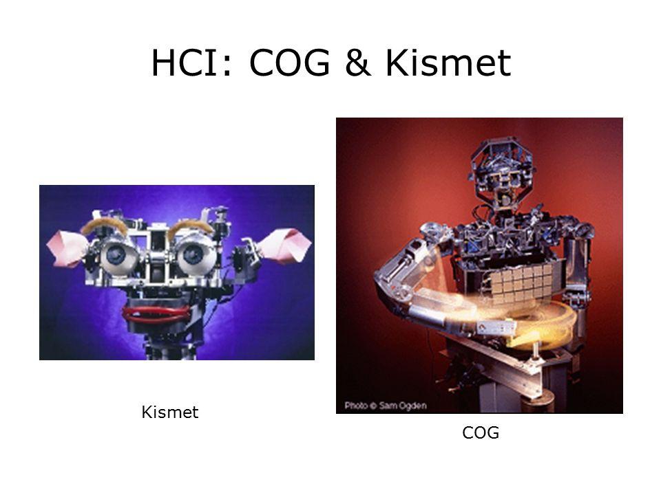 HCI: COG & Kismet COG Kismet