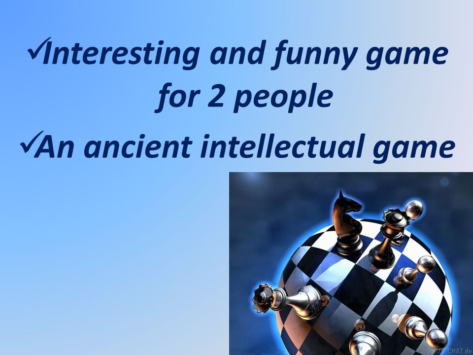 Interesting and funny game for 2 people An ancient intellectual game