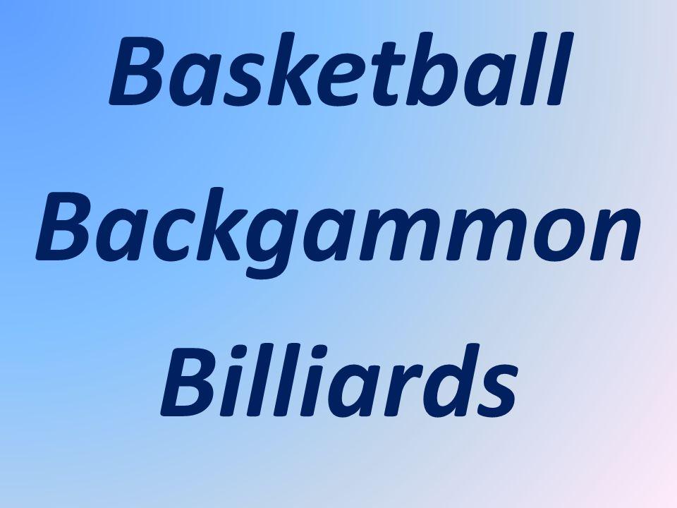 Basketball Backgammon Billiards