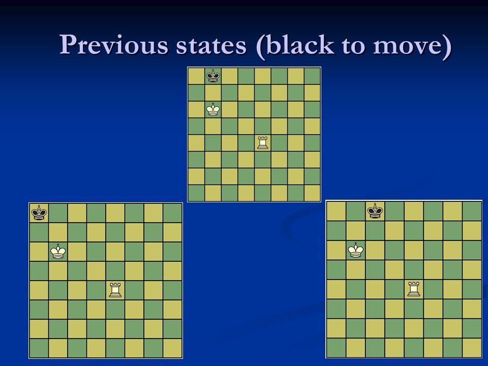 Previous states (black to move)