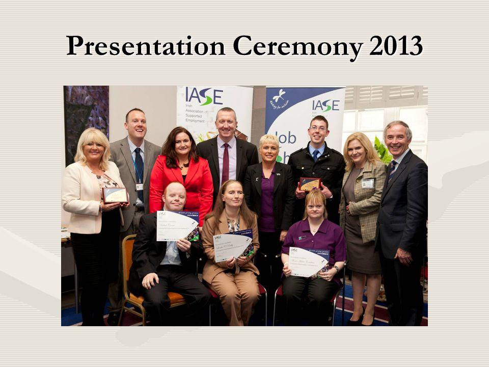 Presentation Ceremony 2013