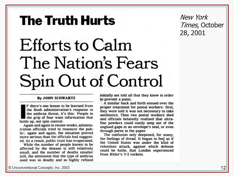 © Unconventional Concepts, Inc. 2003 12 New York Times, October 28, 2001