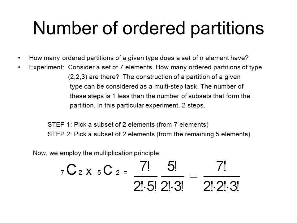 Number of ordered partitions How many ordered partitions of a given type does a set of n element have.
