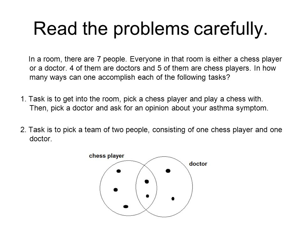 Read the problems carefully.In a room, there are 7 people.