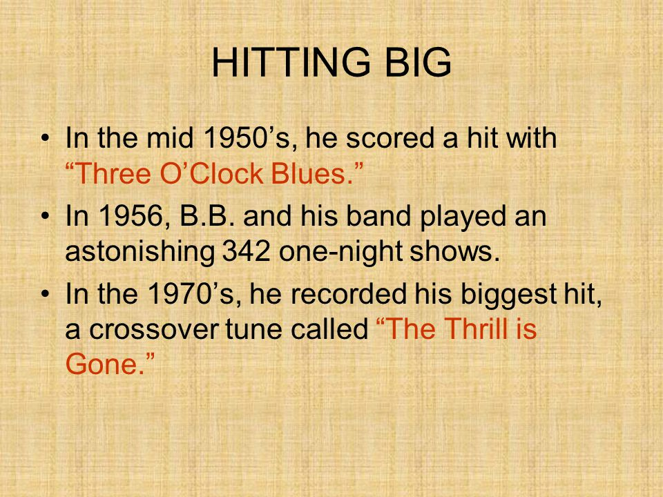 "HITTING BIG In the mid 1950's, he scored a hit with ""Three O'Clock Blues."" In 1956, B.B. and his band played an astonishing 342 one-night shows. In th"