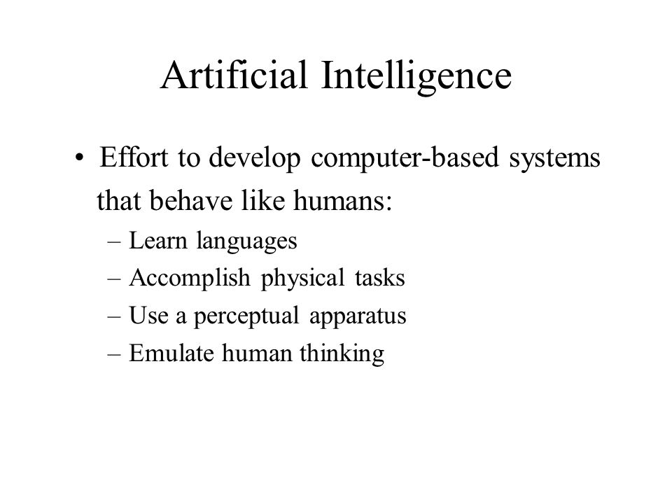 AI Branches Natural language Robotics Vision systems Expert systems Intelligent machines Neural network