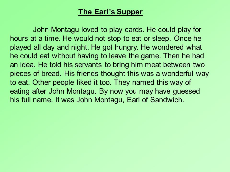 The Earl's Supper John Montagu loved to play cards.