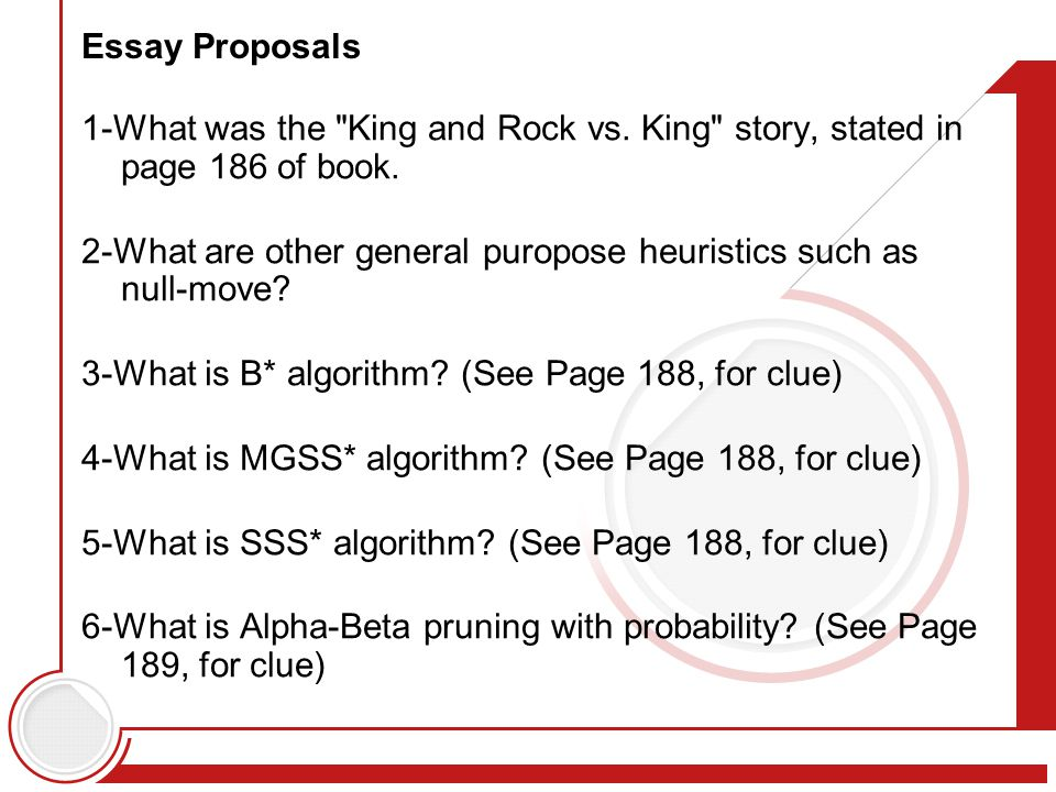 Essay Proposals 1-What was the King and Rock vs. King story, stated in page 186 of book.