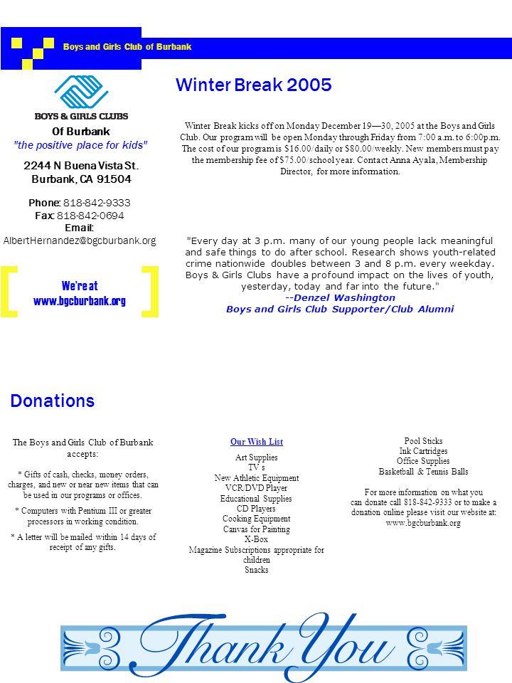 2244 N Buena Vista St. Burbank, CA 91504 Phone: 818-842-9333 Fax: 818-842-0694 Email: AlbertHernandez@bgcburbank.org