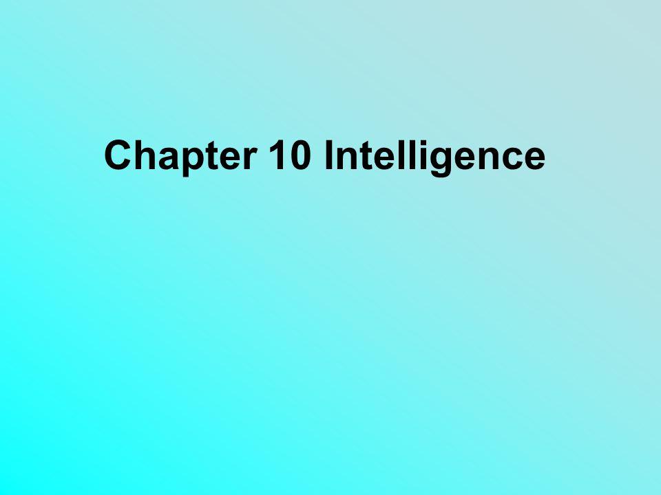 Chapter 10 Intelligence
