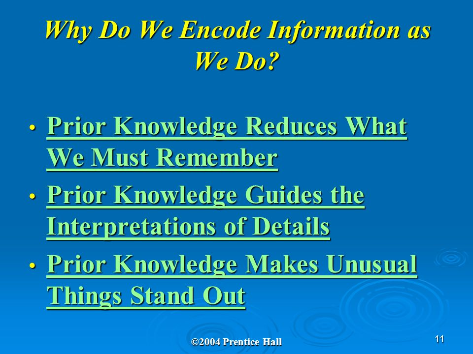 11 Why Do We Encode Information as We Do.
