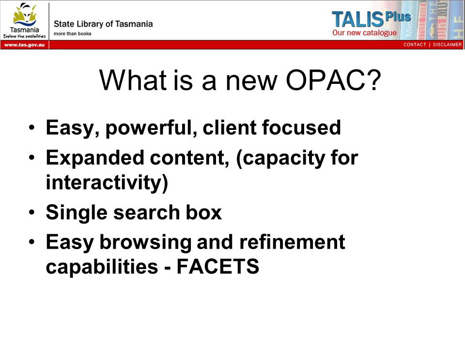 What is a new OPAC.