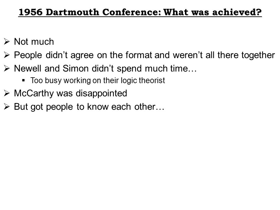 1956 Dartmouth Conference: What was achieved.