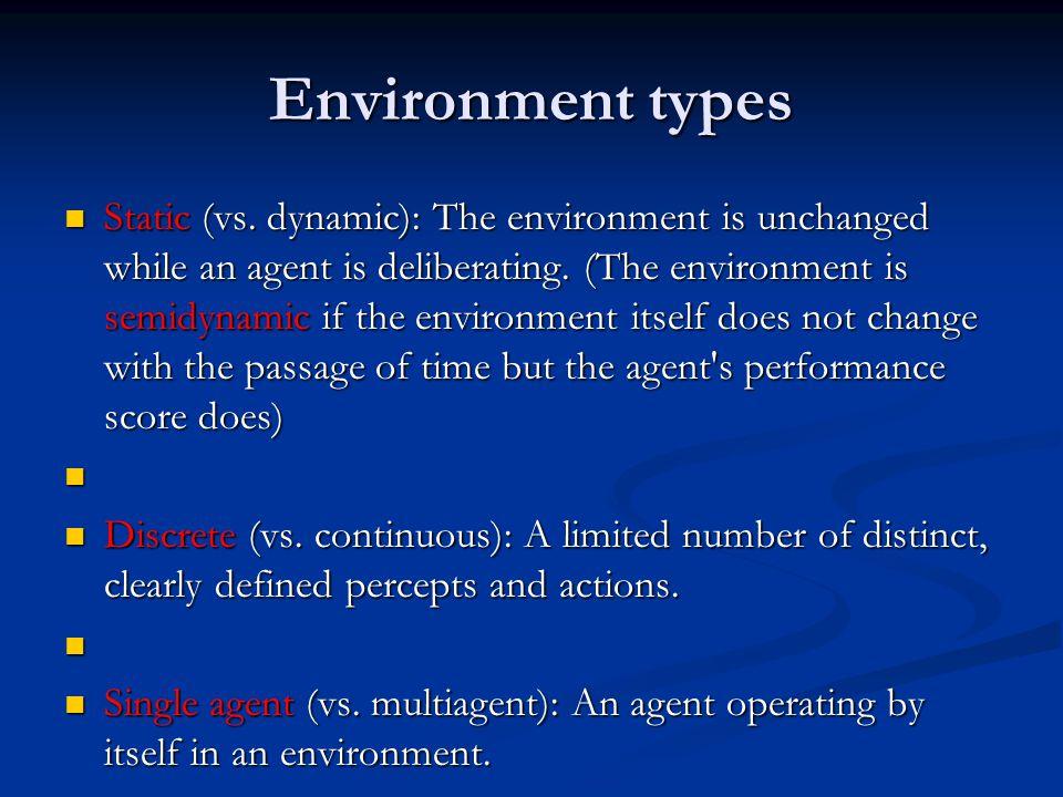 Environment types Static (vs.