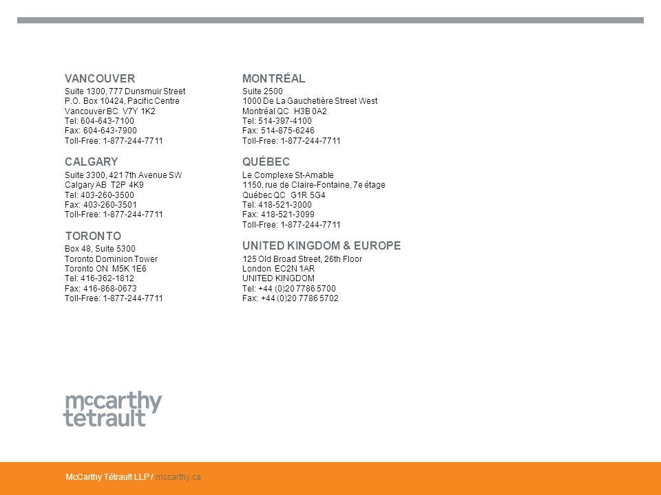 McCarthy Tétrault LLP / mccarthy.ca VANCOUVER Suite 1300, 777 Dunsmuir Street P.O.