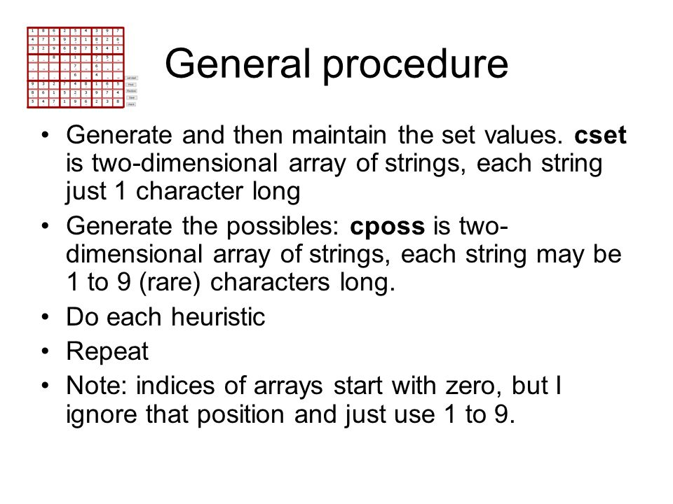 General procedure Generate and then maintain the set values. cset is two-dimensional array of strings, each string just 1 character long Generate the