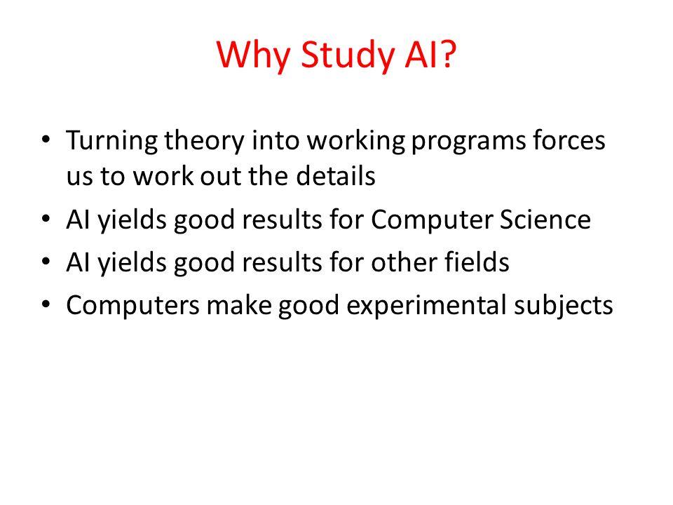 Why Study AI.