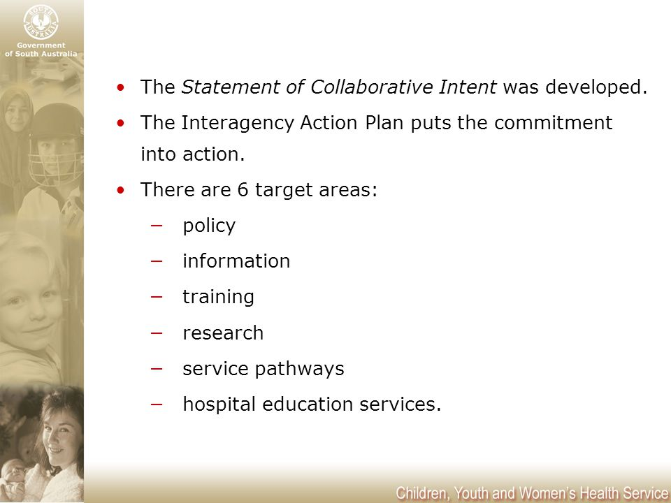 The Statement of Collaborative Intent was developed.