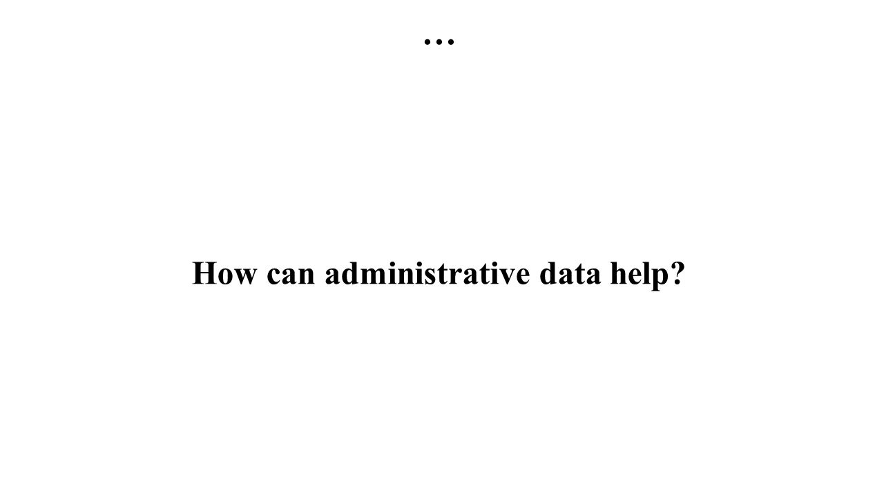 … How can administrative data help