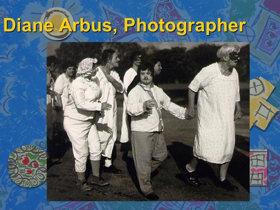Diane Arbus, Photographer