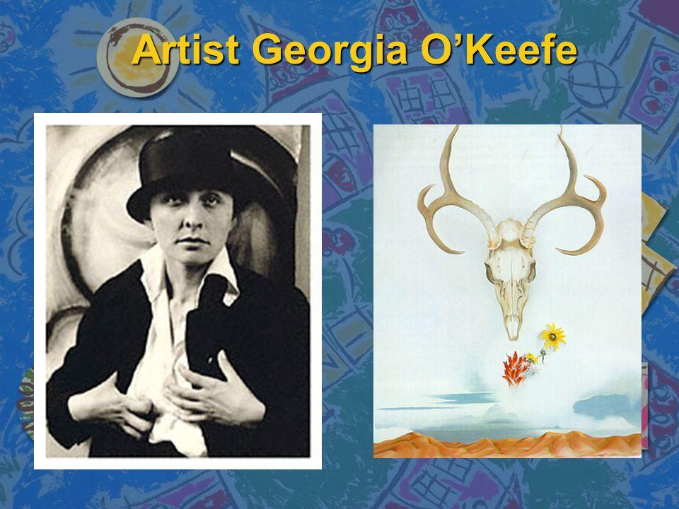 Artist Georgia O'Keefe
