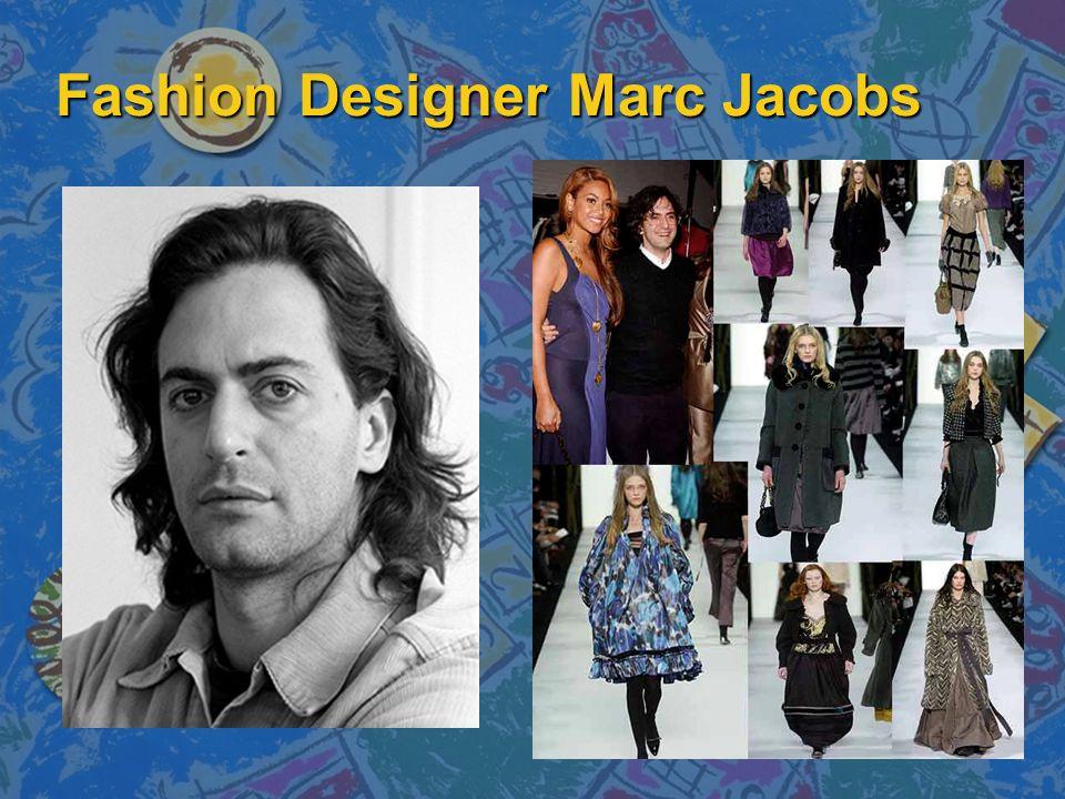 Fashion Designer Marc Jacobs