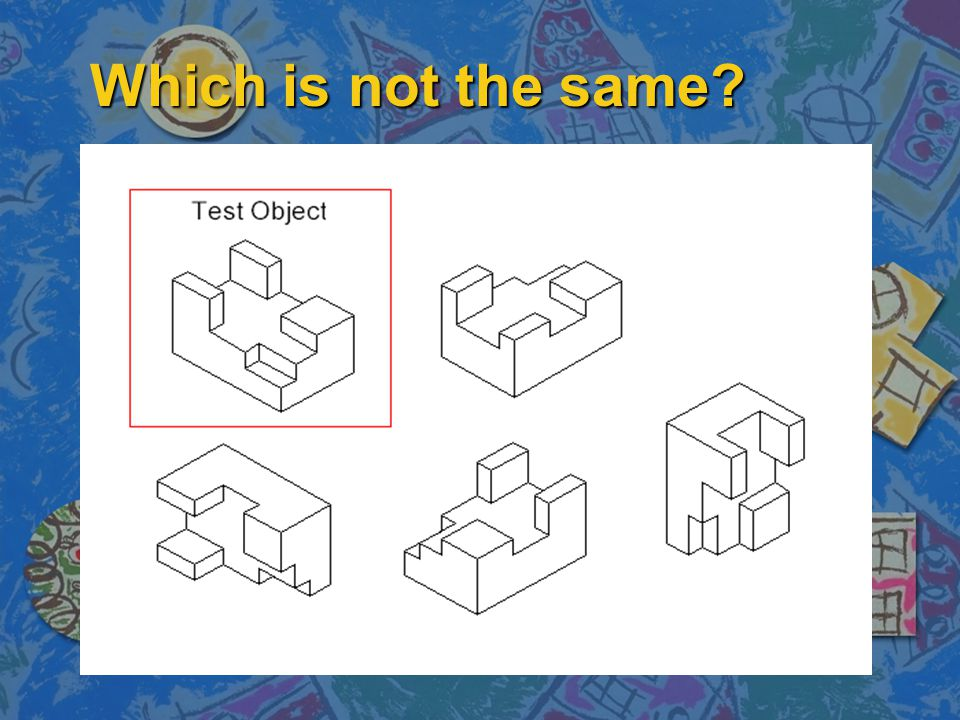 Which is not the same?