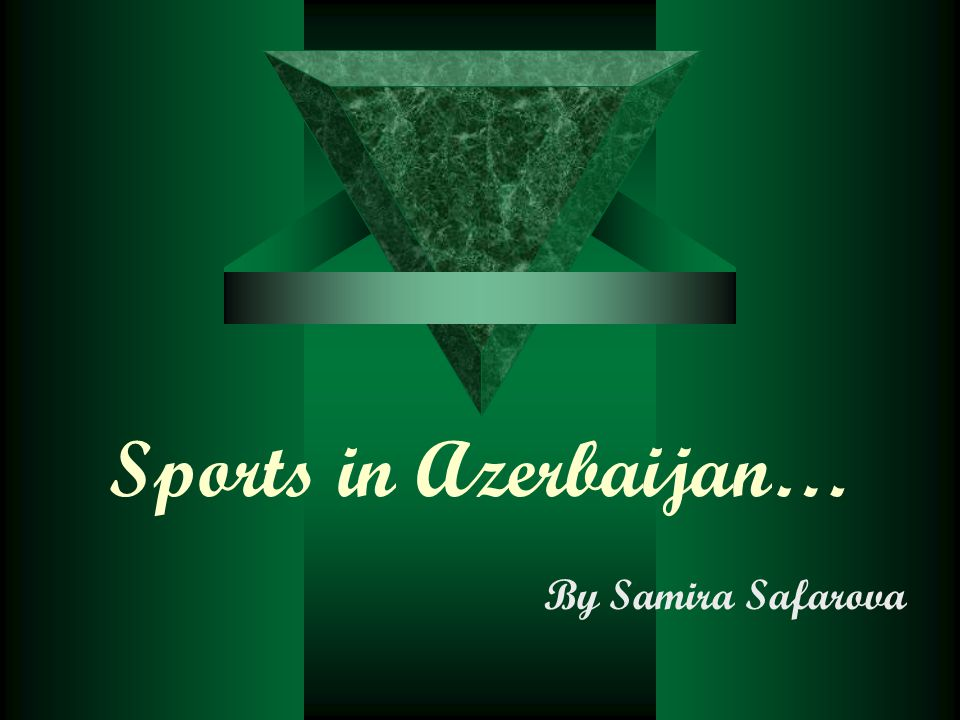 WRESTLING…  Wrestling remains a historically important sport of Azerbaijan and often even referred to as its national sport.