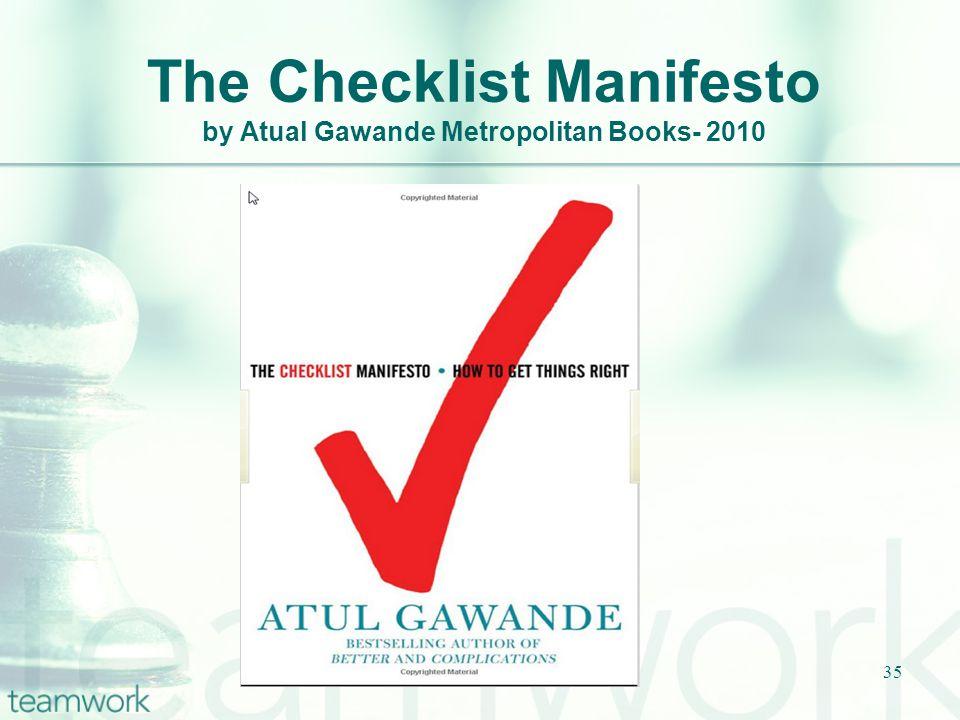 The Checklist Manifesto by Atual Gawande Metropolitan Books- 2010 Wilson & Pence, 201135
