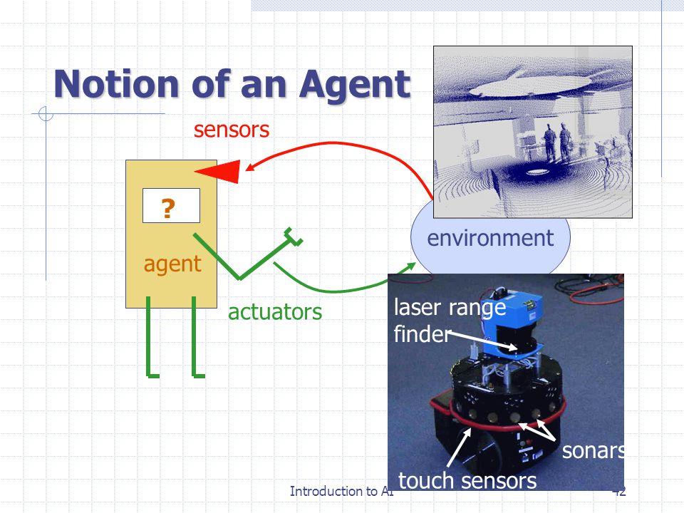 Introduction to AI41 Intelligent Agent 인간의 능력을 대신할 수 있는 부분적 : 걷는 .