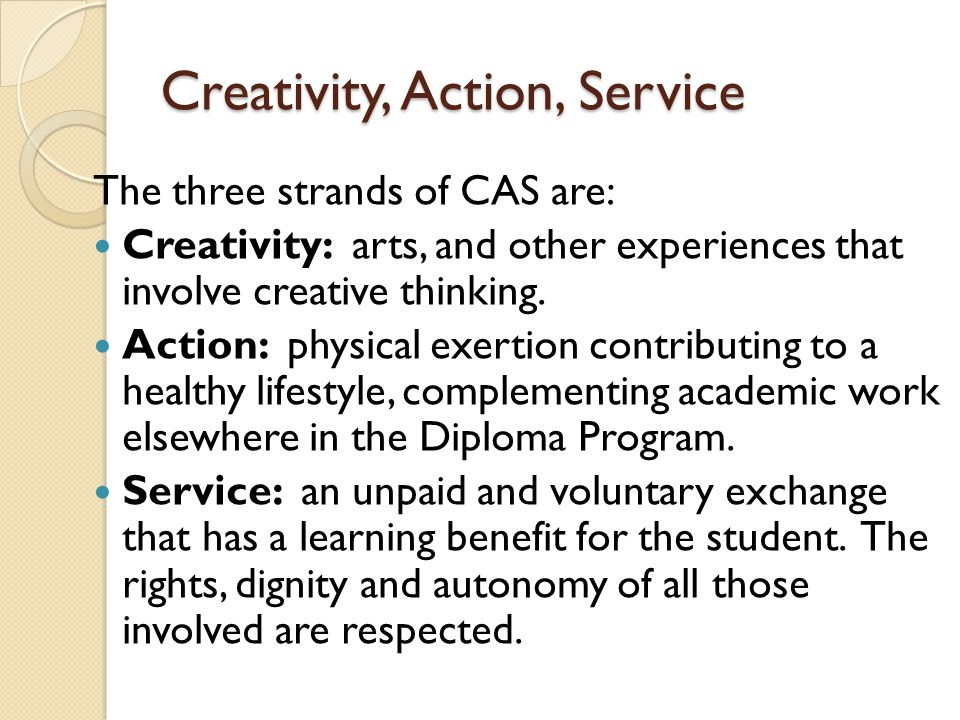 Evidence of participation As part of CAS documentation, the students should provide evidence of participation such as: a certificate of participation in a workshop, a membership in a Gym, pictures of the event, etc.