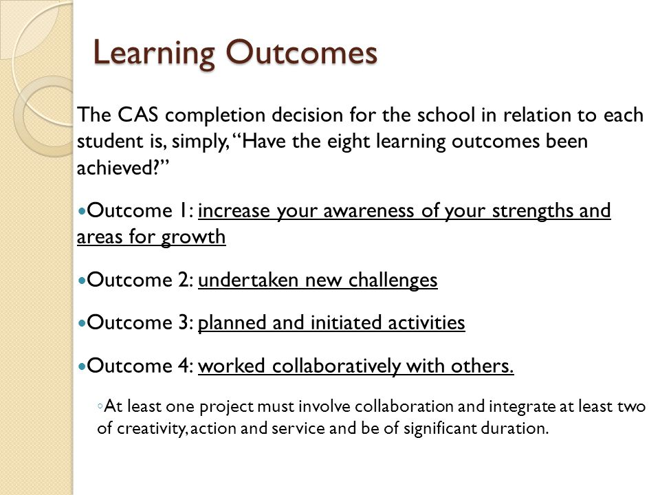 Learning Outcomes Outcome 5: shown perseverance and commitment on your activities Outcome 6: engaged with issues of global importance ◦ You are required to act on at least one issue of global significance.
