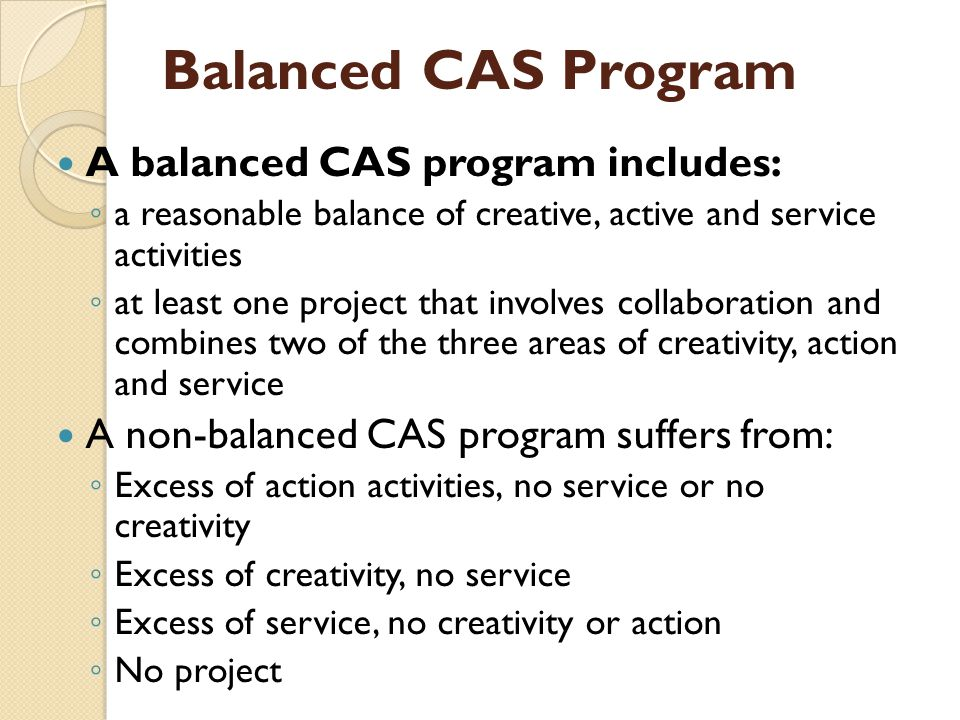 CAS Evaluation Requirement seven: Students must demonstrate an 18-month commitment to CAS and must show evidence that some activities were NOT stand-alone, but that some activities were significantly involved over a period of time.