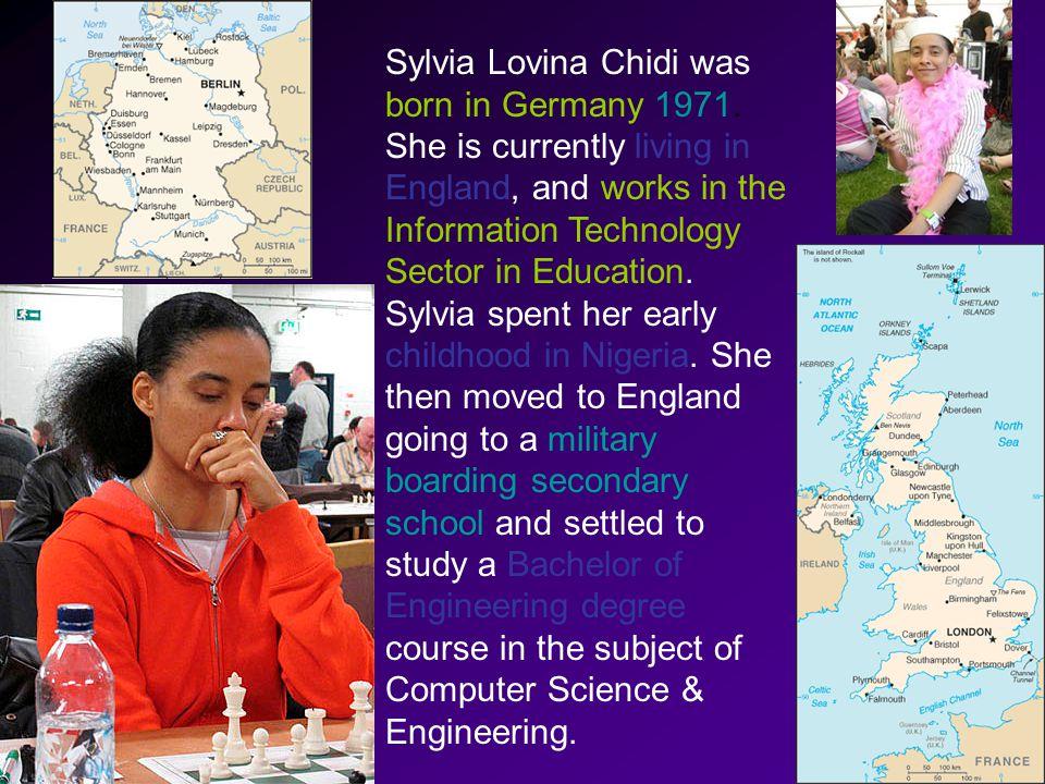Sylvia Lovina Chidi was born in Germany 1971.
