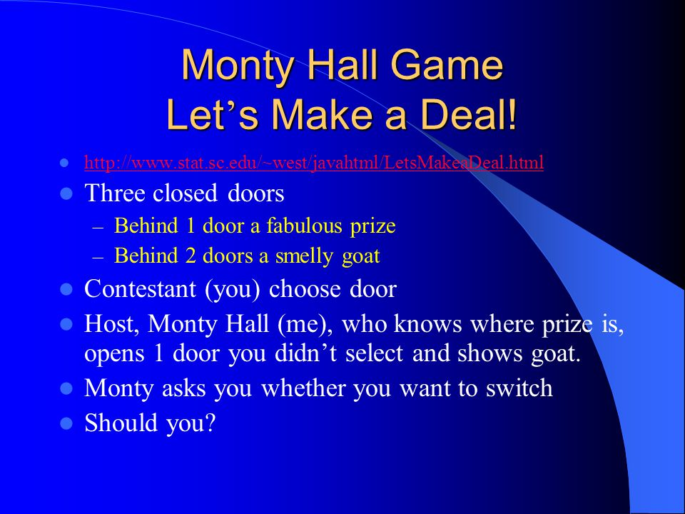 Monty Hall Game Let ' s Make a Deal.