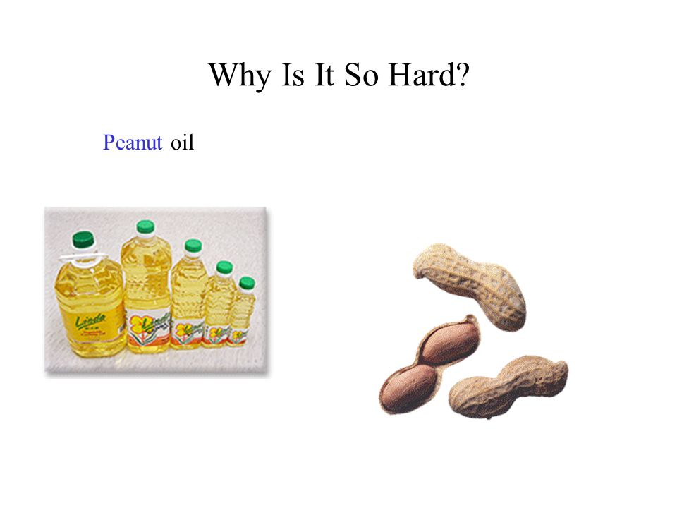 Why Is It So Hard Peanutoil