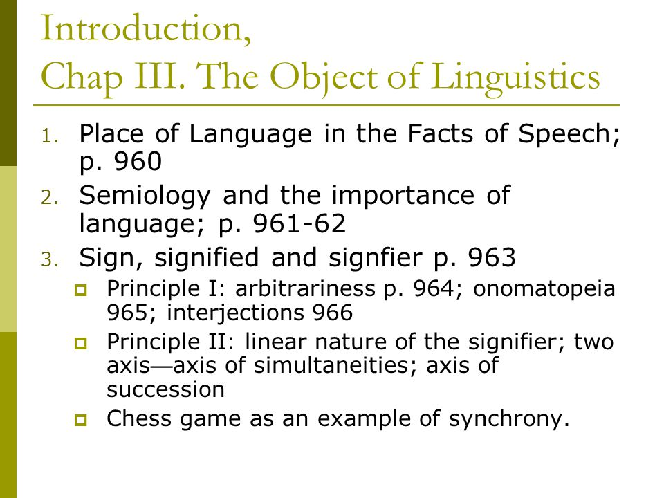 Part II, Chap IV 1.Language as Organized Thought Coupled with Sound p.