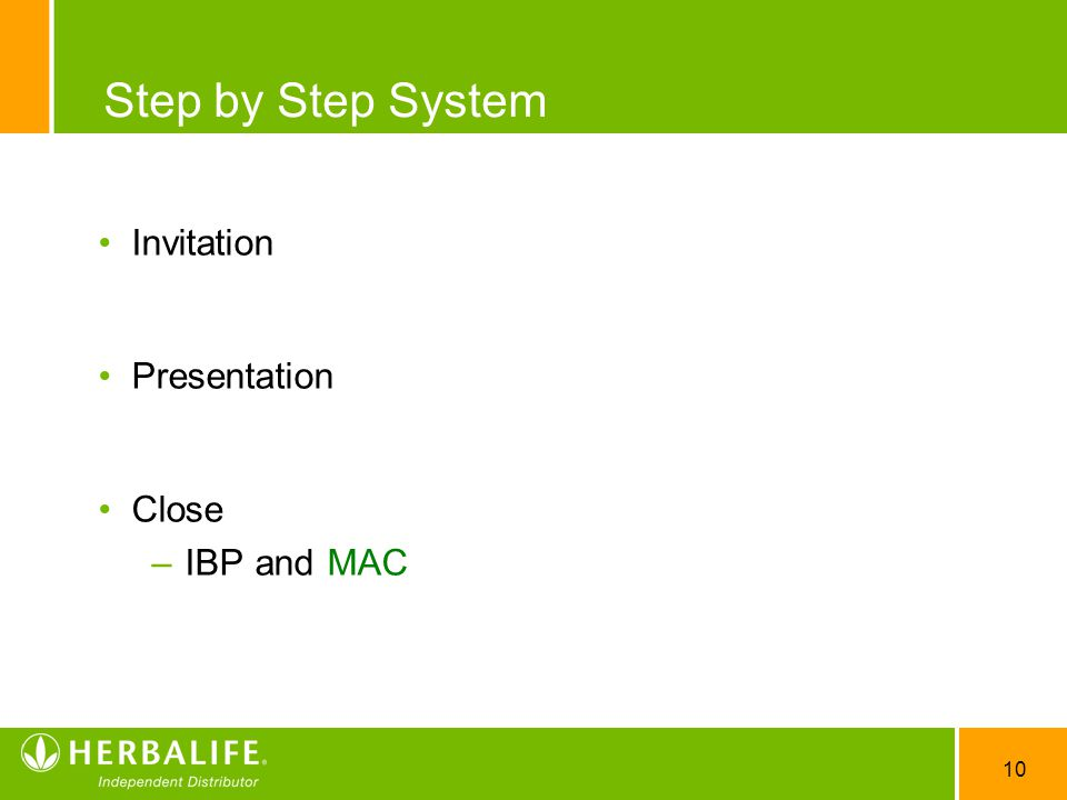 10 Step by Step System Invitation Presentation Close –IBP and MAC
