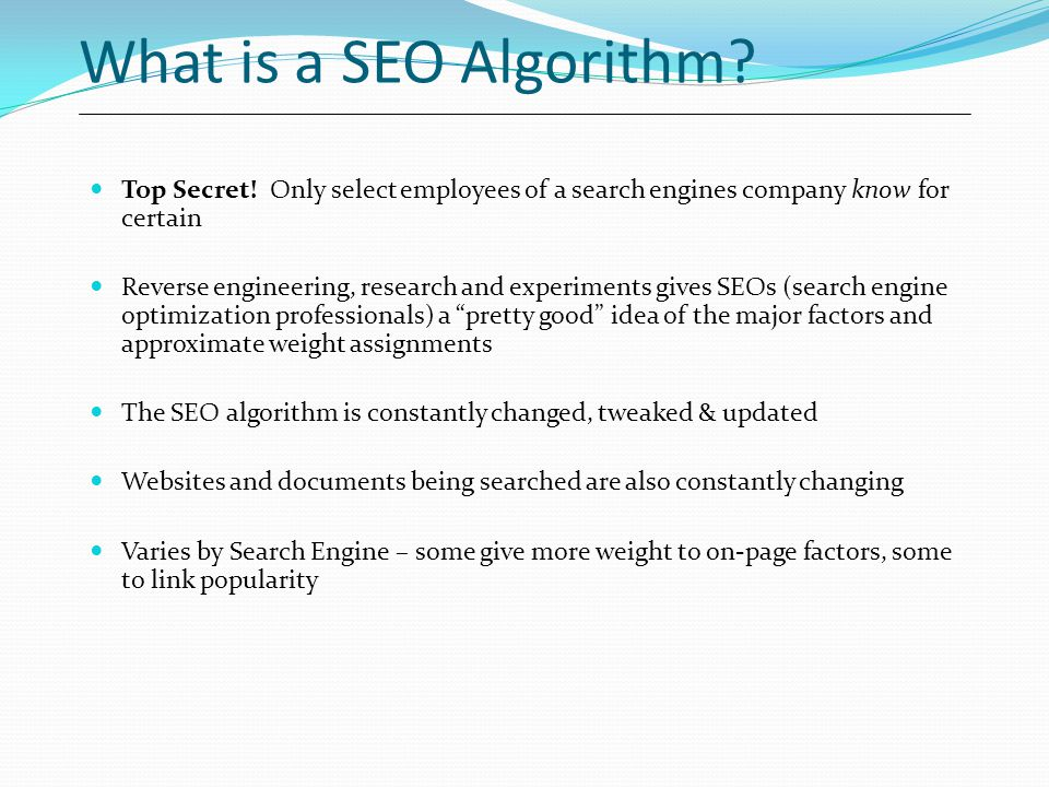 What is a SEO Algorithm.Top Secret.