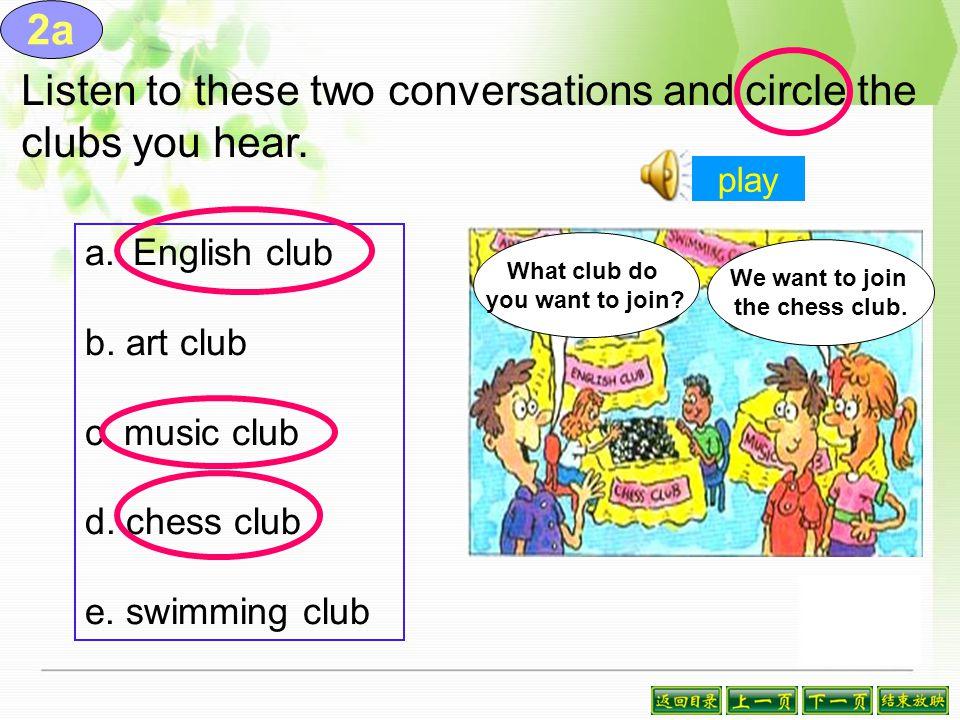 ( ) A: Can you swim. B: No, I can't. ( ) A: I want to join the art club.