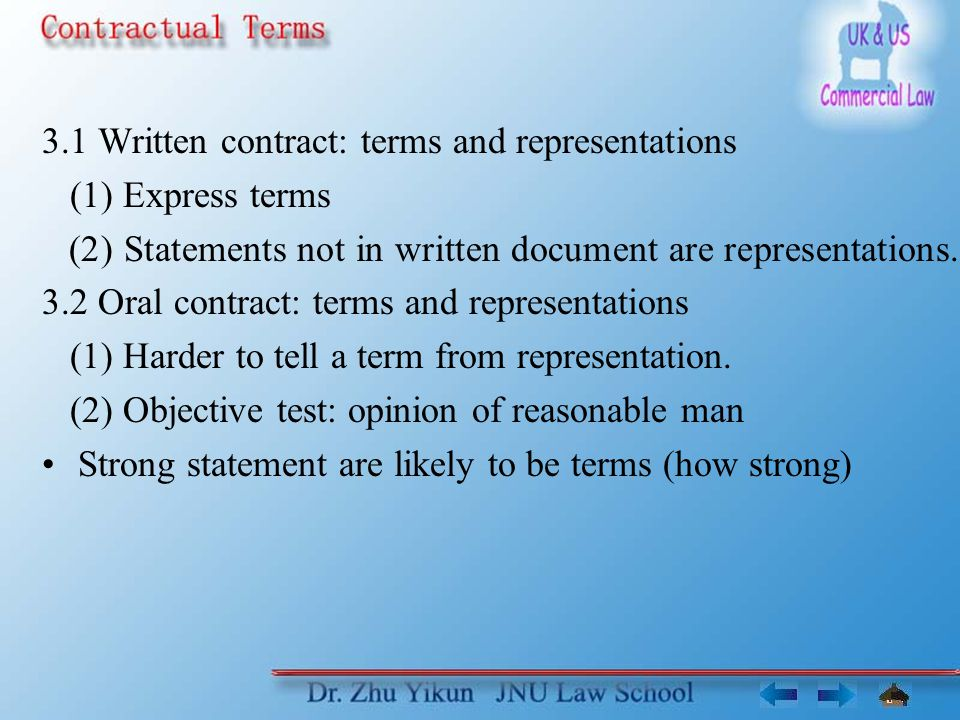 3.1 Written contract: terms and representations (1) Express terms (2) Statements not in written document are representations.