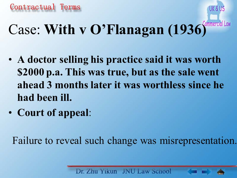 Case: With v O'Flanagan (1936) A doctor selling his practice said it was worth $2000 p.a.