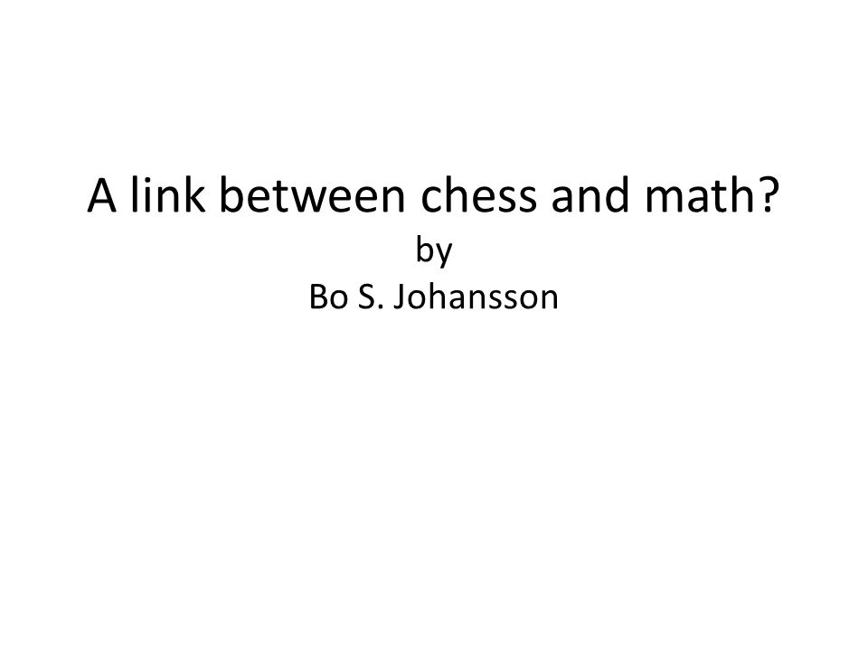 A link between chess and math by Bo S. Johansson