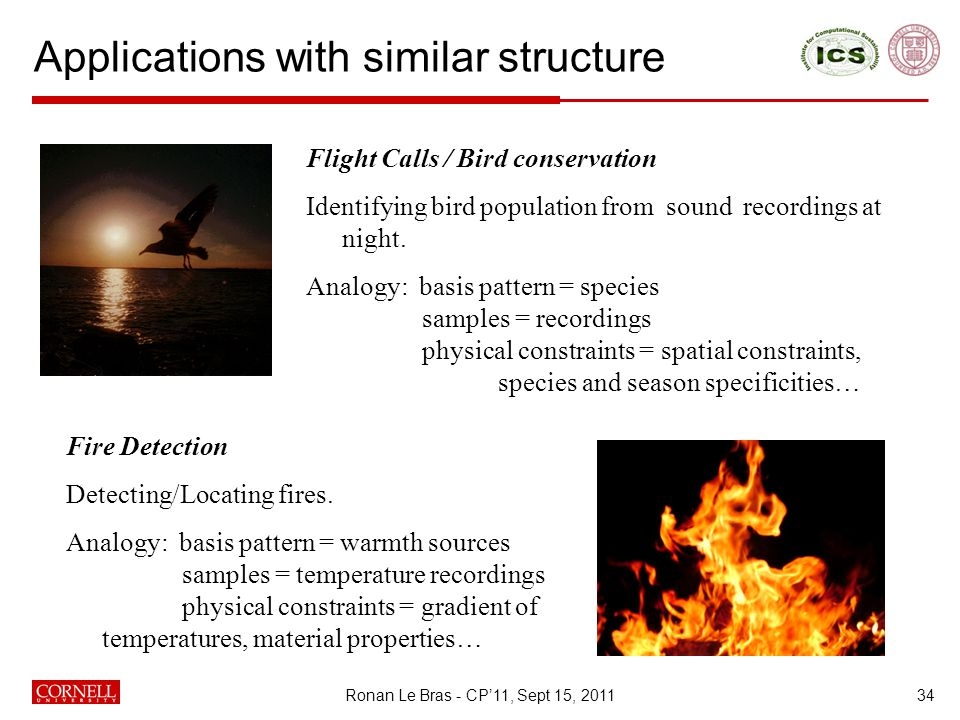 Applications with similar structure 34 Flight Calls / Bird conservation Identifying bird population from sound recordings at night.