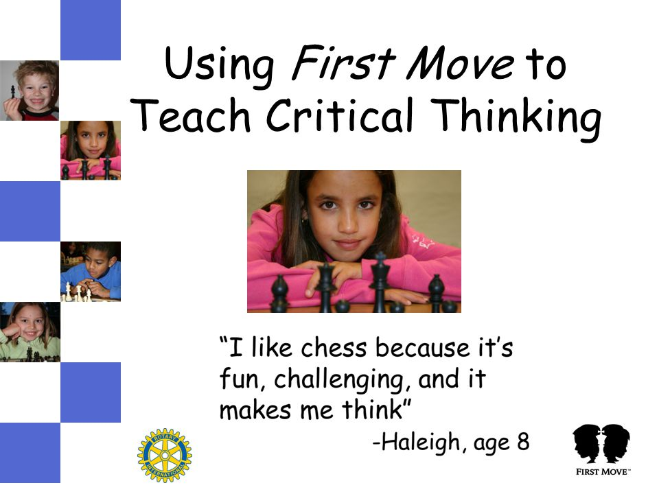 Using First Move to Teach Critical Thinking