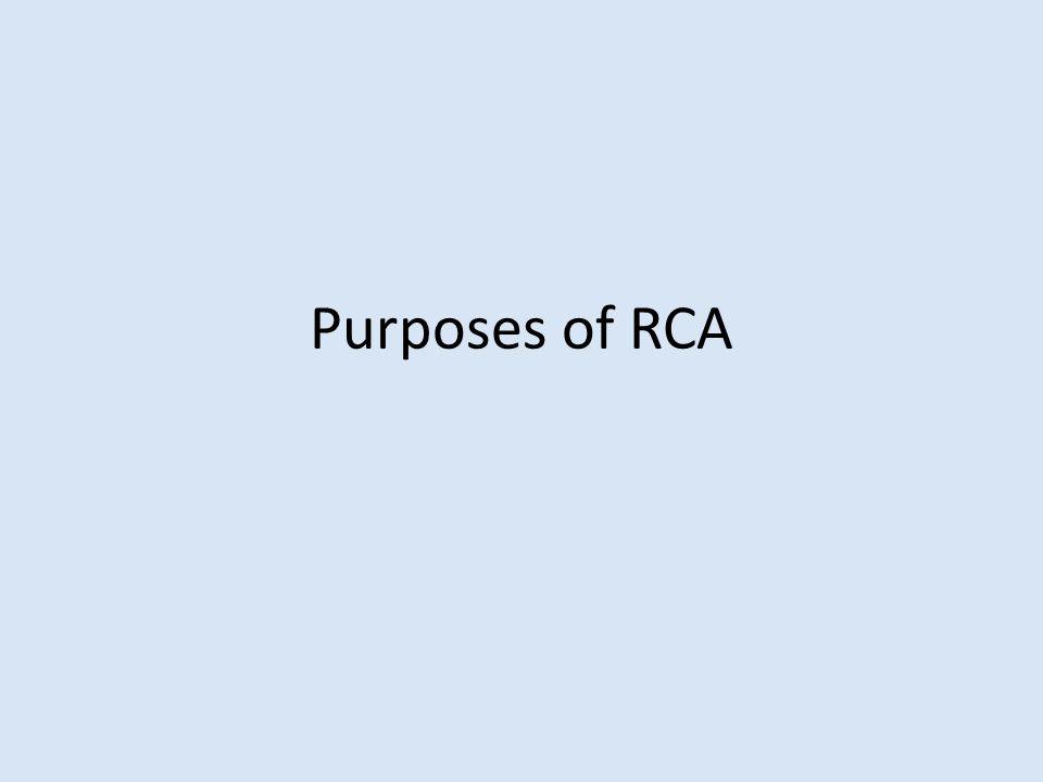 Purposes of RCA