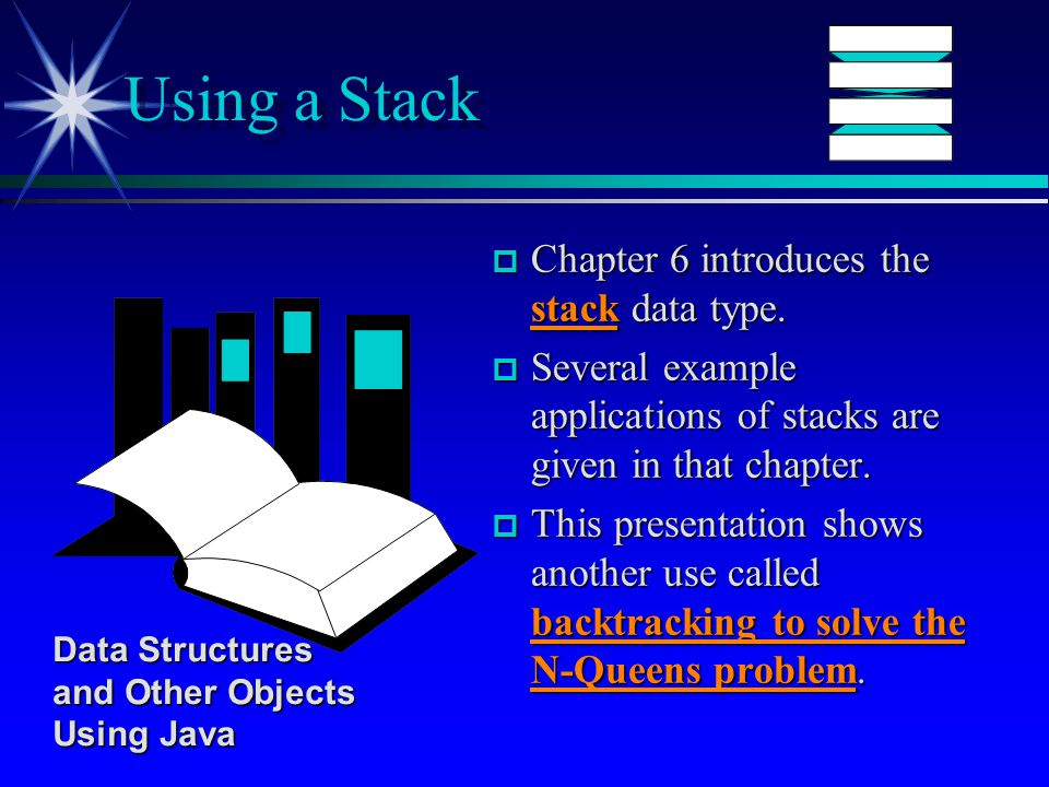 p Chapter 6 introduces the stack data type.