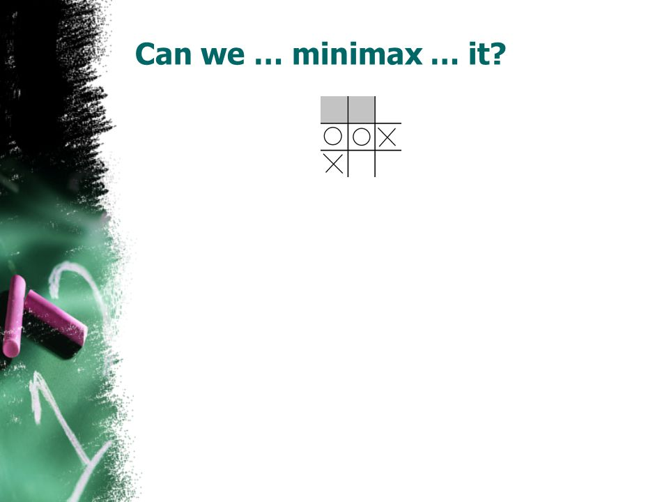 Can we … minimax … it?