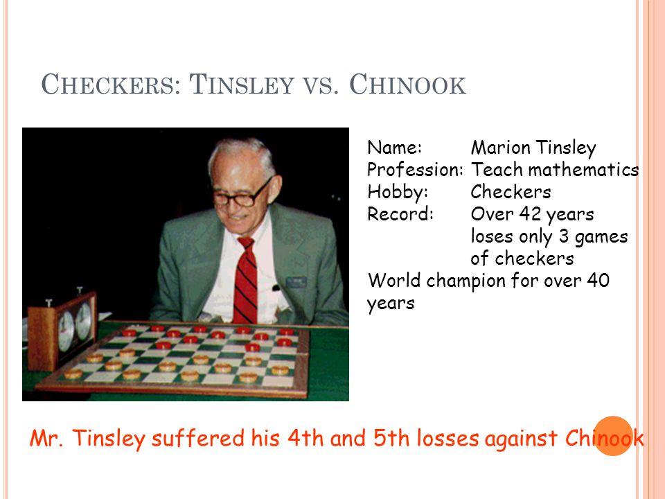 C HECKERS : T INSLEY VS.